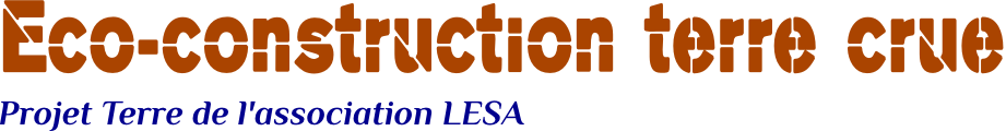 ecoconstruction terre crue association lesa